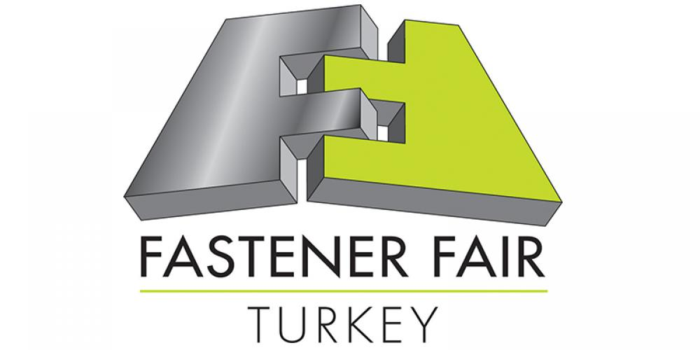 Fastener Fair Turkey 2020 now held at Tüyap